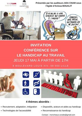 invitation pour la conf rence sur le handicap au travail le 17 mai 17h au cnam de lille. Black Bedroom Furniture Sets. Home Design Ideas